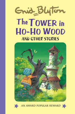 The Tower in Ho Ho Wood