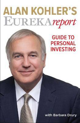 Alan Kohler's Eureka Report: Guide to Personal Investing