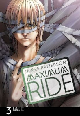 Maximum Ride (Manga #3)