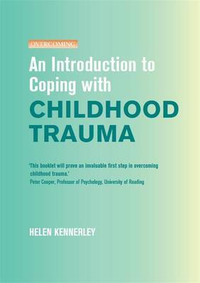 An Introduction to Coping with Childhood Trauma