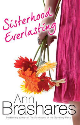 Sisterhood Everlasting (The Sisterhood of the Travelling Pants #6)