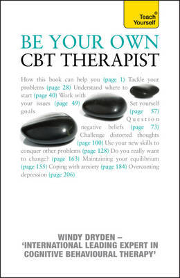 Be Your Own CBT Therapist: Beat negative thinking and discover a happier you with Rational Emotive Behaviour Therapy