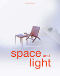 Space and Light: How to Maximize the Potential of Your Home