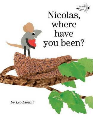 Nicholas Where Have You Been?