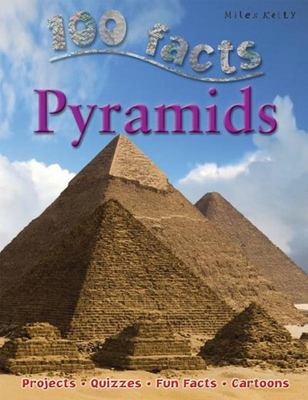 Pyramids (100 Facts)