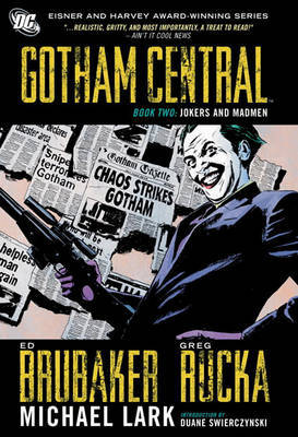 Gotham Central : Jokers and Madmen ; bk. 2
