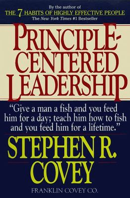 Principle-Centered Leadership: Strategies for  Personal & Professional Effectiveness (Paper Only)