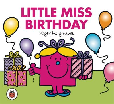 Little Miss Birthday (Mr Men & Little Miss)