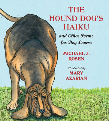 The Hound Dog's Haiku : And Other Poems for Dog Lovers