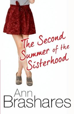 The Second Summer of the Sisterhood (The Sisterhood of the Travelling Pants #2)
