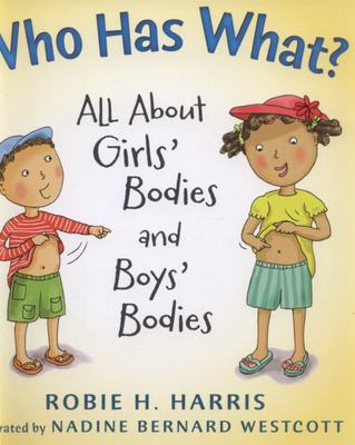 Who Has What? All About Girls' Bodies and Boys' Bodies