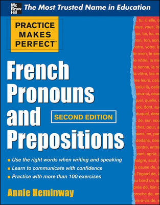 Practice Makes Perfect French Pronouns and Prepositions