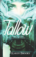 Tallow (Curse of the Bond Riders #1)