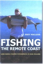 Fishing the Remote Coast: Land Based Fishing Experiences in New Zealand