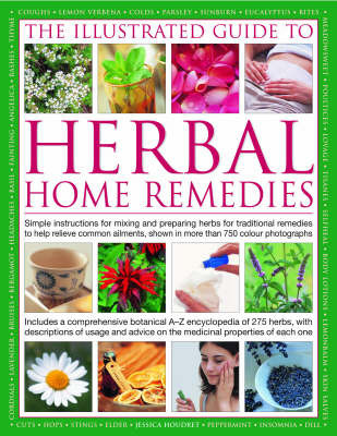 Illustrated Guide to Herbal Home Remedie