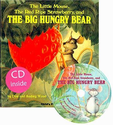 The Little Mouse, the Red Ripe Strawberry and the Big Hungry Bear (Book & CD)