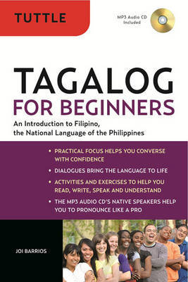 Tagalog for Beginners : An Introduction to Filipino, the National Language of The Philippines