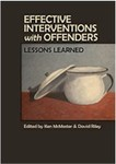 Effective Interventions with Offenders: Lessons Learned