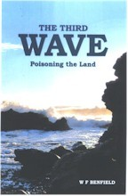 The Third Wave: Poisoning the Land