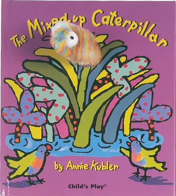 The Mixed Up Caterpillar (Finger Puppet Book)