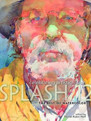 Celebrating Artistic Vision: The Best of Watercolor