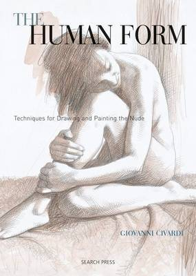 The Human Form: Techniques for Drawing and Painting the Nude