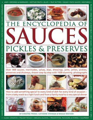 Pickles and Preserves Encyclopedia of Sauces