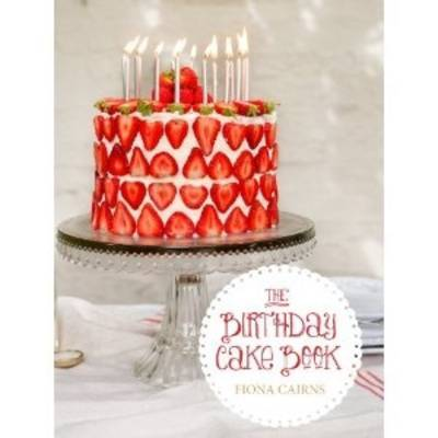 The Birthday Cake Book