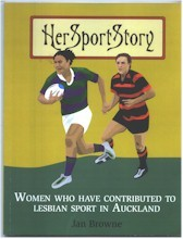 Her Sport Story: Women who have Contributed to Lesbian Sport in Auckland