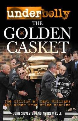 Underbelly: The Golden Casket