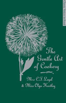 The Gentle Art of Cookery
