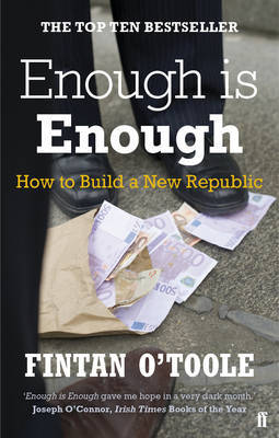 Enough is Enough : How to Build a New Republic