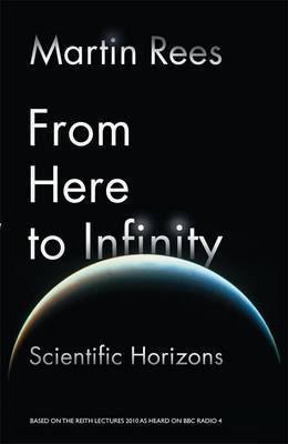 From Here to Infinity : The 2010 Reith Lectures