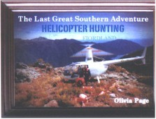 The Last Great Southern Adventure: Helicopter Hunting Fiordland  with DVD