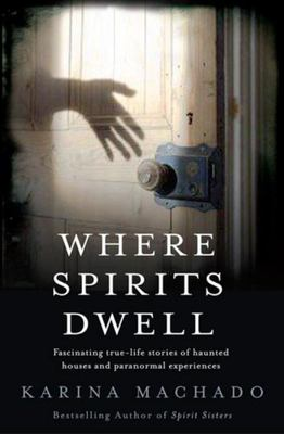 Where Spirits Dwell