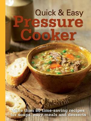 Quick and Easy  - Pressure Cooker