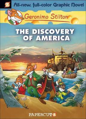 The Discovery of America (Geronimo Stilton Graphic #1)