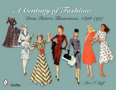 Century of Fashion: Dress Pattern Illustrations, 1898-1997