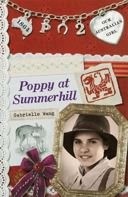 Poppy at Summerhill (Our Australian Girl - Poppy #2)