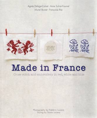 Made in France: Cross-stitch and Embroidery in Red, White and Blue