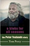 A Bloke for All Seasons: The Peter Yealands Story