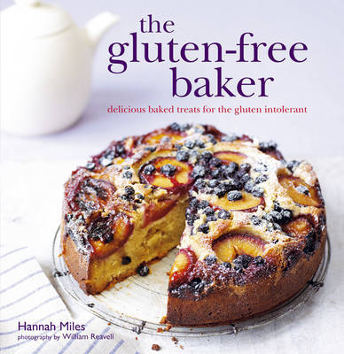 The Gluten-free Baker : Delicious Baked Treats for the Gluten Intolerant
