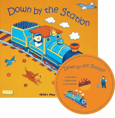 Down by the Station (Book & CD)