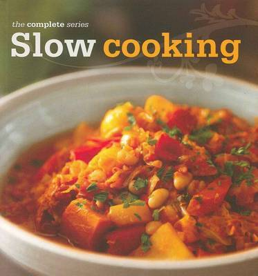 Complete Slow Cooking Cookbook
