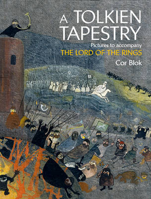 A Tolkien Tapestry : Pictures to Accompany The Lord of the Rings