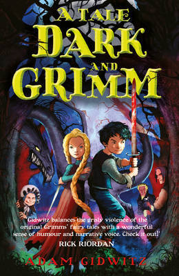 A Tale Dark and Grimm (#1)