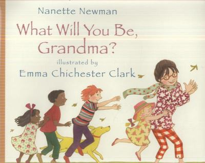 What Will You be Grandma?