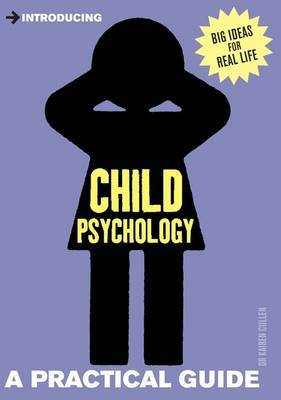 Introducing Child Psychology : A Practical Guide