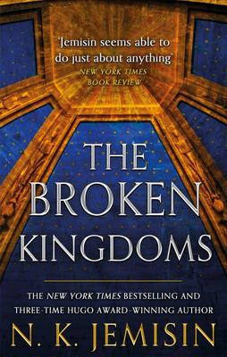 The Broken Kingdoms (The Inheritance Trilogy #2) #2)