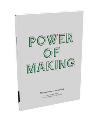 Power of Making : The Case for Making and Skills